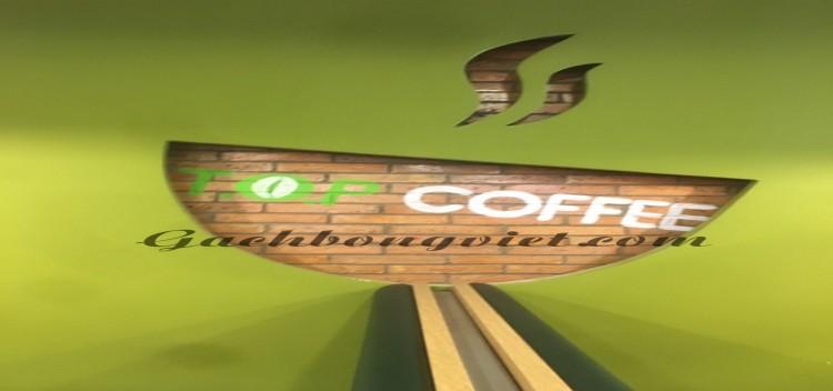 Quán Cà Phê T.O.P of Cofee